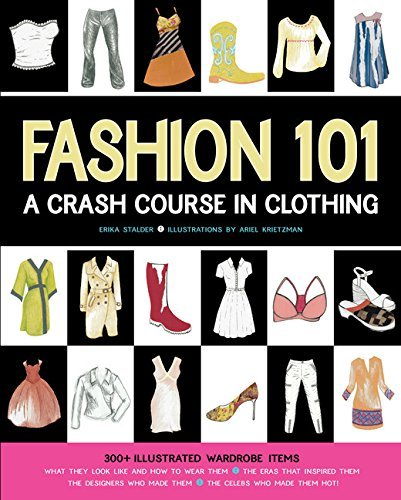 Erika Stalder Fashion 101 A Crash Course In Clothing