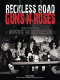 Marc Canter Reckless Road Guns N' Roses & The Making Of Appet