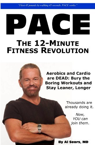 Al Sears P.A.C.E. The 12 Minute Fitness Revolution