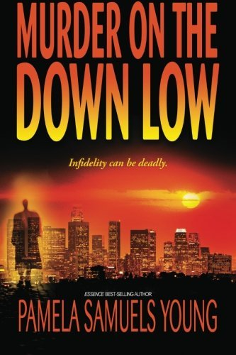 Pamela Samuels Young Murder On The Down Low