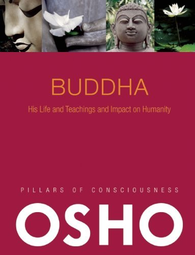 Osho Buddha Its History And Teachings And Impact On Humanity