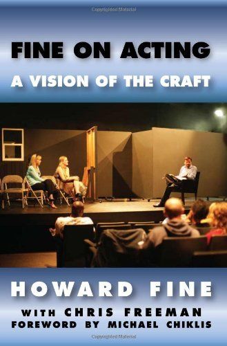 Howard Fine Fine On Acting A Vision Of The Craft