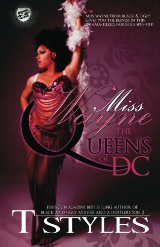 T. Styles Miss Wayne & The Queens Of Dc