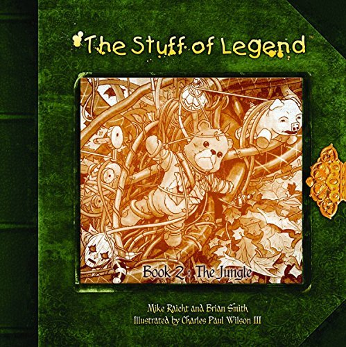 Mike Raicht The Stuff Of Legend Book 2 The Jungle