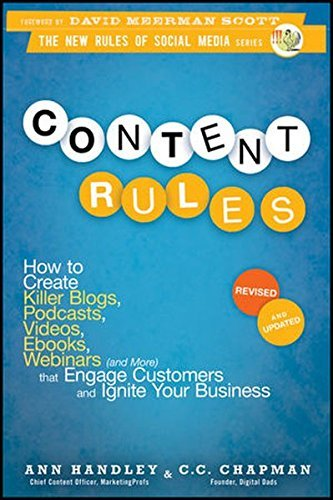 Ann Handley Content Rules How To Create Killer Blogs Podcasts Videos Ebo Revised Update