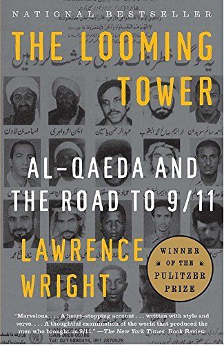 Lawrence Wright The Looming Tower Al Qaeda And The Road To 9 11