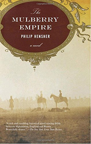 Philip Hensher Mulberry Empire The