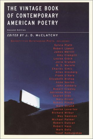 J. D. Mcclatchy The Vintage Book Of Contemporary American Poetry 0002 Edition;