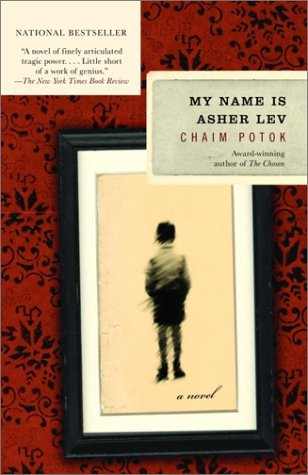 Chaim Potok My Name Is Asher Lev