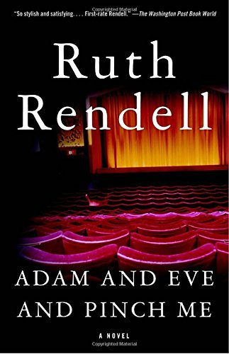 Ruth Rendell Adam And Eve And Pinch Me
