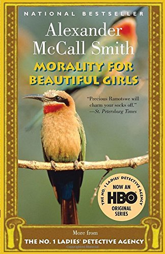 Alexander Mccall Smith Morality For Beautiful Girls