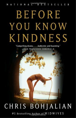Chris Bohjalian Before You Know Kindness