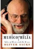 Oliver W. Sacks Musicophilia Tales Of Music And The Brain