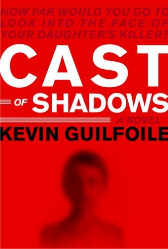 Kevin Guilfoile Cast Of Shadows