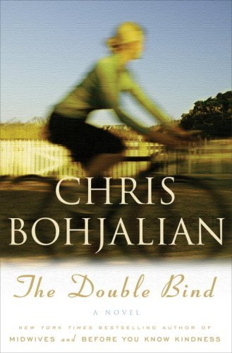 Chris Bohjalian The Double Bind
