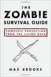 Zombie Survival Guide Complete Protection From Th Max Brooks