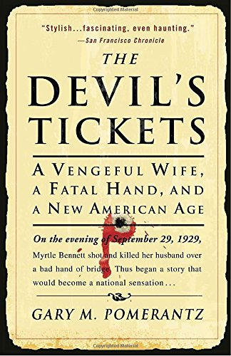 Gary M. Pomerantz Devil's Tickets The A Vengeful Wife A Fatal Hand And A New American