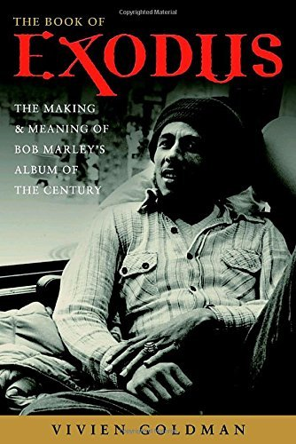 Book Of Exodus Making & Meaning Of Bob Marley's Ex Vivien Goldman