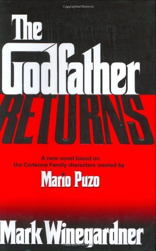 Mark Winegardner The Godfather Returns