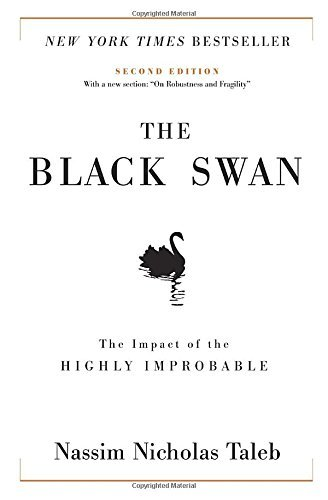 Nassim Nicholas Taleb The Black Swan The Impact Of The Highly Improbable