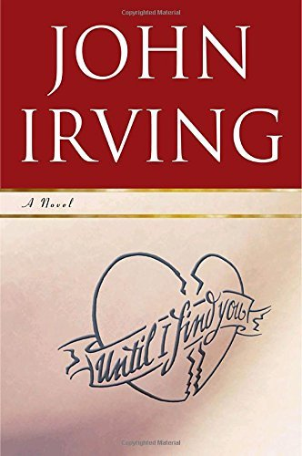 John Irving Until I Find You