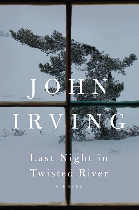 John Irving Last Night In Twisted River