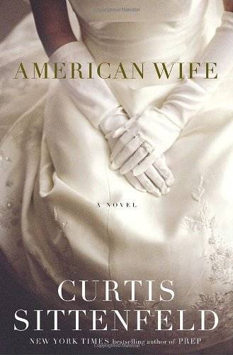 Curtis Sittenfeld American Wife
