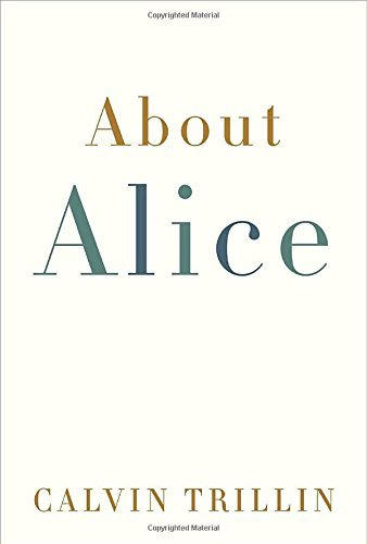 Calvin Trillin About Alice