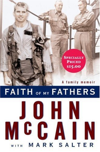 John Mccain Faith Of My Fathers