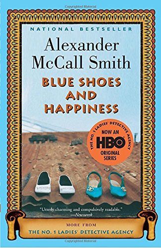 Alexander Mccall Smith Blue Shoes And Happiness