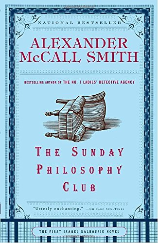 Alexander Mccall Smith The Sunday Philosophy Club