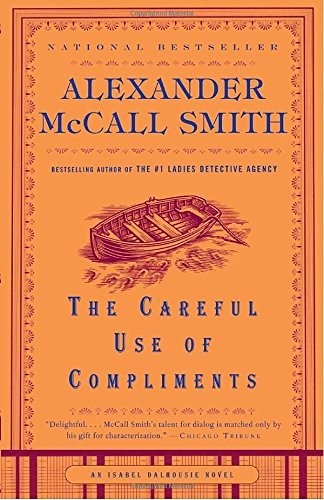 Alexander Mccall Smith The Careful Use Of Compliments