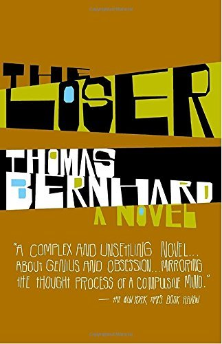 Thomas Bernhard The Loser