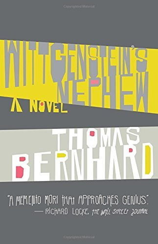 Thomas Bernhard Wittgenstein's Nephew A Friendship