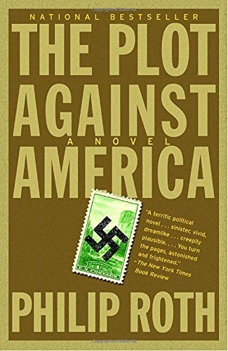Philip Roth The Plot Against America