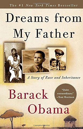 Barack Obama Dreams From My Father A Story Of Race And Inheritance