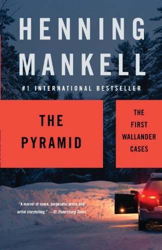 Henning Mankell The Pyramid The First Wallander Cases