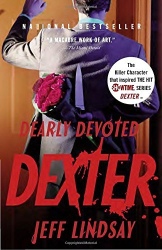 Jeff Lindsay Dearly Devoted Dexter