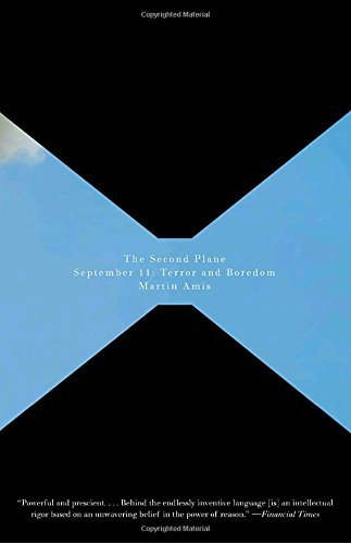 Martin Amis The Second Plane September 11 Terror And Boredom