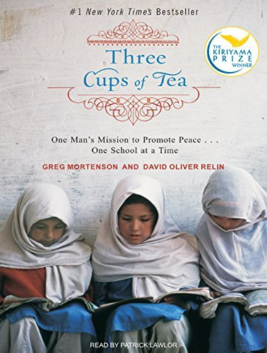 Greg Mortenson Three Cups Of Tea One Man's Mission To Promote Peace . . . One Scho CD