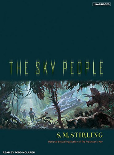 S. M. Stirling The Sky People