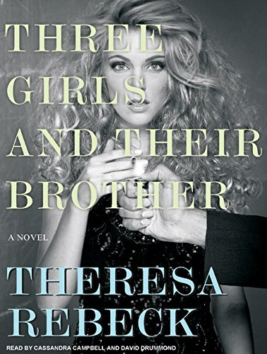 Theresa Rebeck Three Girls And Their Brother
