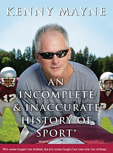 Kenny Mayne An Incomplete & Inaccurate History Of Sport