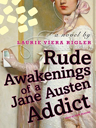 Laurie Viera Rigler Rude Awakenings Of A Jane Austen Addict CD