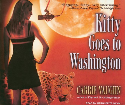 Carrie Vaughn Kitty Goes To Washington