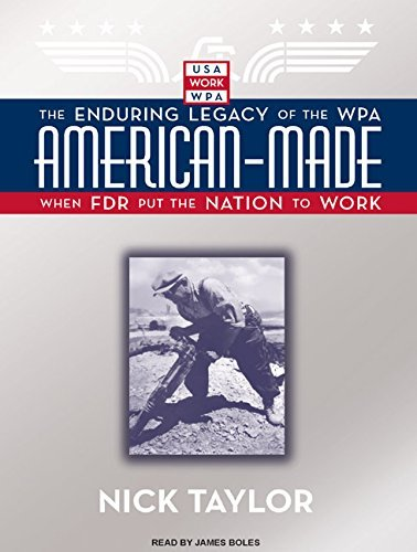 Nick Taylor American Made The Enduring Legacy Of The Wpa When Fdr Put The Library