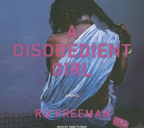 Ru Freeman A Disobedient Girl Library