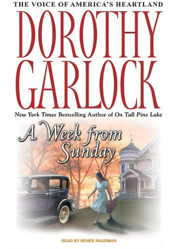 Dorothy Garlock A Week From Sunday Mp3 CD