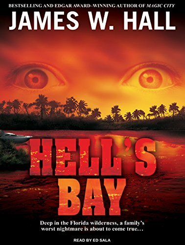 James W. Hall Hell's Bay Mp3 CD