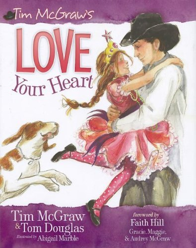 Tim Mcgraw Love Your Heart